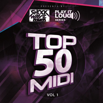 MIDI файлы - Shockwave Play It Loud Series Top 50 MIDI Vol.1