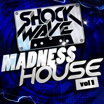 Сэмплы и MIDI - Shockwave Madness House Vol.1