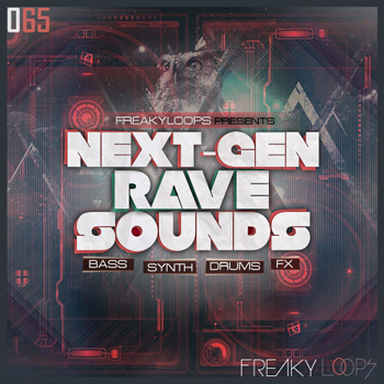 Сэмплы Freaky Loops - 065 Next Gen Rave Sounds