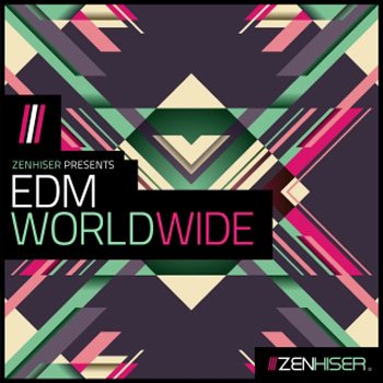 Сэмплы Zenhiser EDM Worldwide