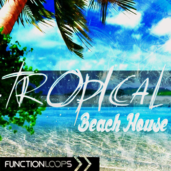 Пресеты Function Loops Tropical Beach House