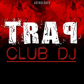 Сэмплы Astro Loops Trap Club DJ