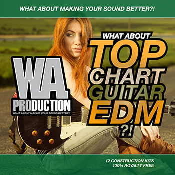 Сэмплы WA Production What About Top Chart Guitar EDM