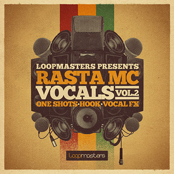 Сэмплы Loopmasters Rasta MC Vocals Vol.2