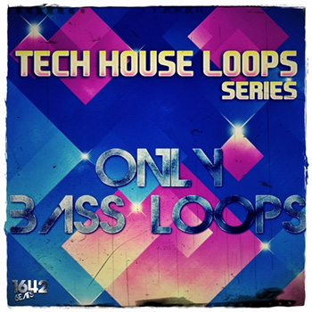 Сэмплы 1642 Beats Tech House Loops Series Only Bass Loops