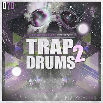 Сэмплы Freaky Loops Trap Drums Vol.2