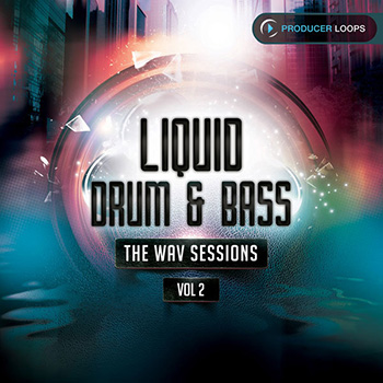 Сэмплы Producer Loops Liquid Drum and Bass The WAV Sessions Vol.2