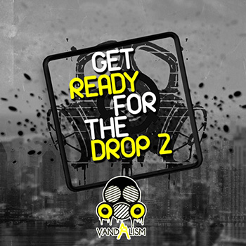 Сэмплы эффектов - Vandalism Get Ready For The Drop 2