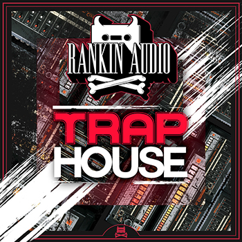 Сэмплы Rankin Audio Trap House