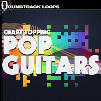 Сэмплы гитары - Soundtrack Loops Chart Topping Pop Guitars