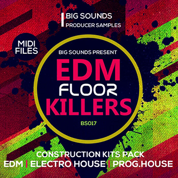 Сэмплы Big Sounds EDM Floor Killers