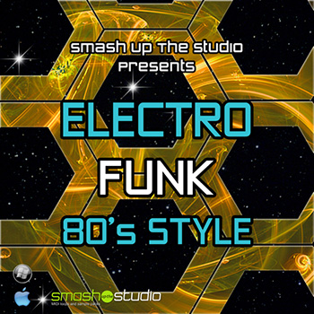 Сэмплы Smash Up The Studio Electro Funk 80s Style