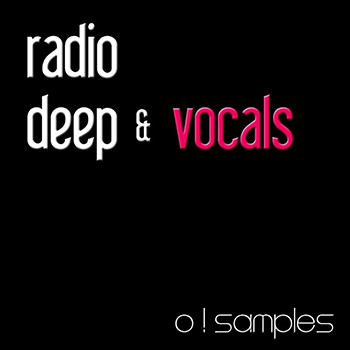 Сэмплы O Samples Radio Deep and Vocals