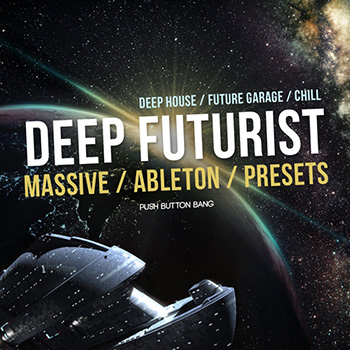 Пресеты Push Button Bang Deep Futurist