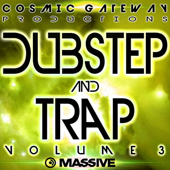 Пресеты Cosmic Gateway Productions Dubstep And Trap Vol 3
