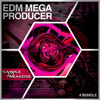 Сэмплы Sample Tweakers EDM Mega Producer Bundle