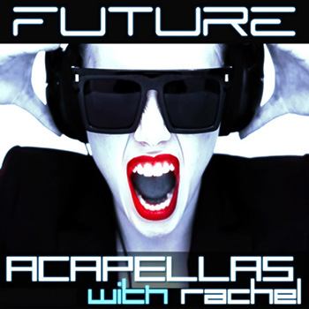 Сэмплы Function Loops Future Acapellas With Rachel
