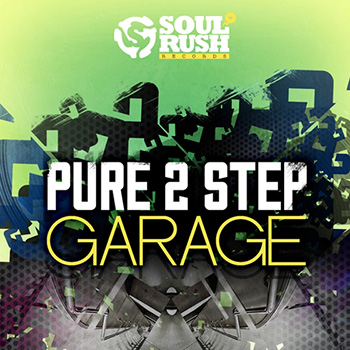 Сэмплы Soul Rush Records Pure 2 Step and Garage