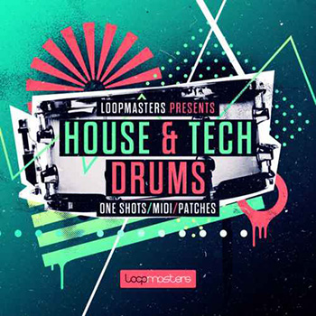 Сэмплы Loopmasters House and Tech Drums