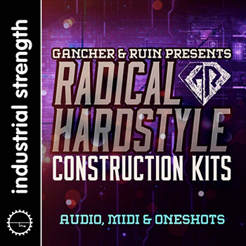 Сэмплы Industrial Strength Gancher and Ruin Radical Hardstyle