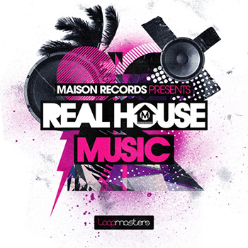 Сэмплы Loopmasters Maison Records Real House Music