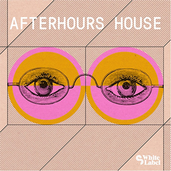 Сэмплы SM White Label Afterhours House