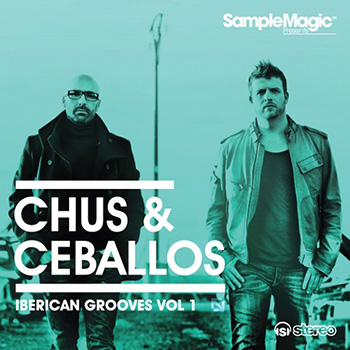 Сэмплы Sample Magic DJ Chus and Ceballos Iberican Grooves