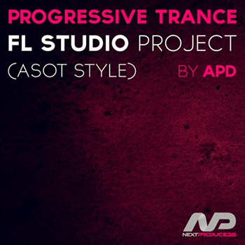 Проект NextProducers Progressive Trance ASOT Style by APD FL Studio Project