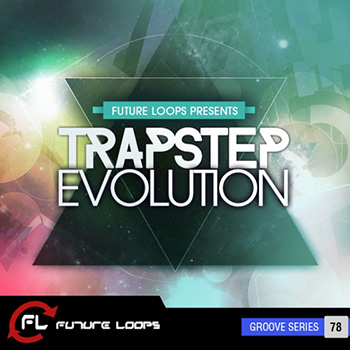 Сэмплы Future Loops Trapstep Evolution