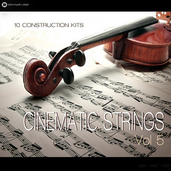 Сэмплы Nano Musik Loops Cinematic Strings Vol 5