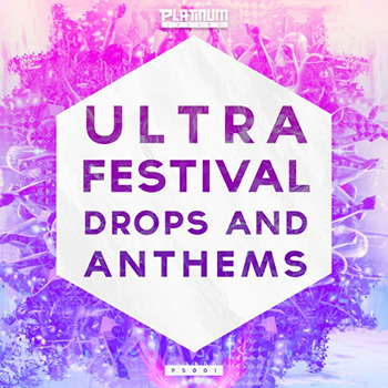 Сэмплы Platinum Sounds Ultra Festival 2015