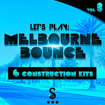 Сэмплы Golden Samples Lets Play Melbourne Bounce Vol 3