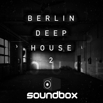 Сэмплы Soundbox Berlin Deep House 2