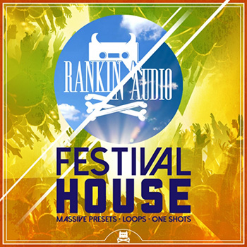 Сэмплы Rankin Audio Festival House