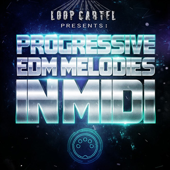Сэмплы Loop Cartel Progressive EDM Melodies In Midi