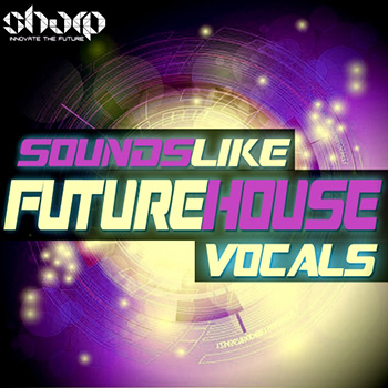 Сэмплы вокала - Sharp Sounds Like Future House Vocals