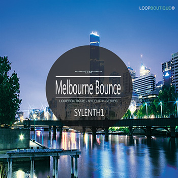 Пресеты Loopboutique Melbourne Bounce For Sylenth1