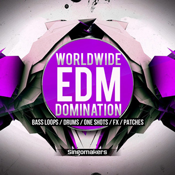 Сэмплы Singomakers Worldwide EDM Domination