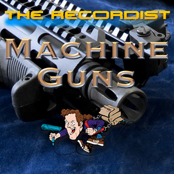 Звуковые эффекты - The Recordist M60 Machine Gun HD Pro SFX