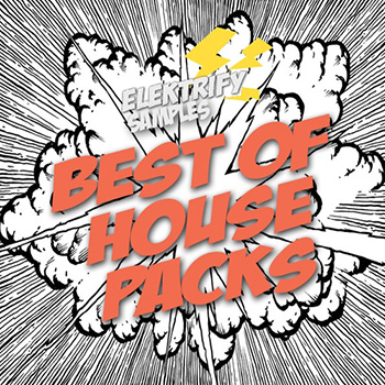 Сэмплы Elektrify Samples Best Of House Packs