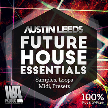 Сэмплы WA Production - Austin Leeds Future House Essentials