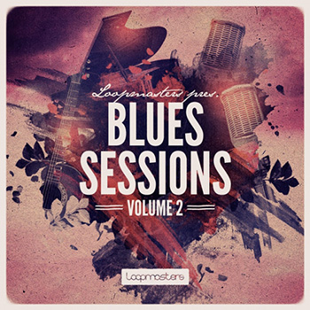 Сэмплы Loopmasters The Blues Sessions Vol.2