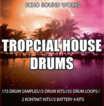 Сэмплы Echo Sound Works Tropcial House Drums