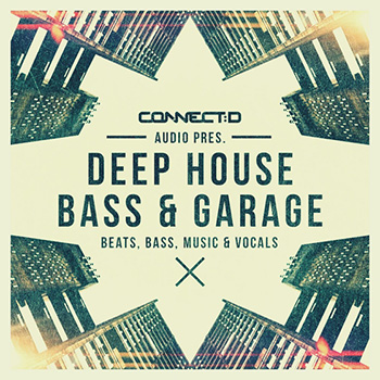 Сэмплы CONNECTD Audio Deep House Bass and Garage