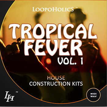 Сэмплы Loopoholics Tropical Fever Vol.1 House Construction Kits