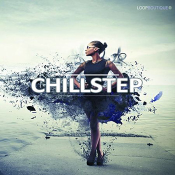 Сэмплы Loopboutique Chillstep