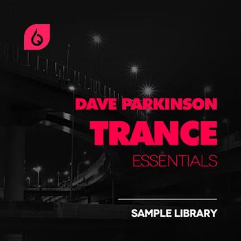 Сэмплы Freshly Squeezed Samples - Dave Parkinson Trance Essentials FX