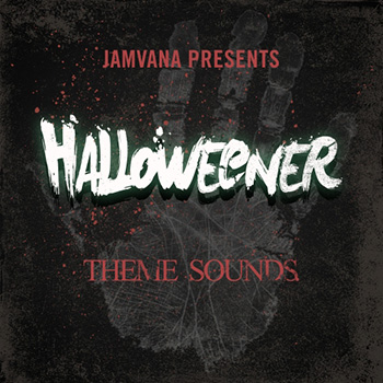 Сэмплы Jamvana Presents Halloweener Theme Sounds