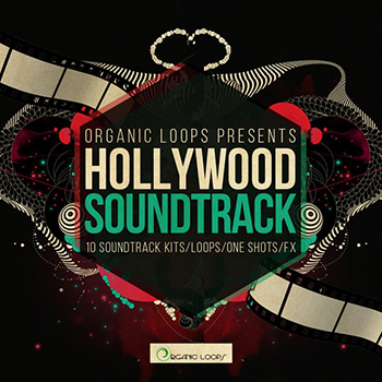 Сэмплы Organic Loops Hollywood Soundtrack