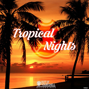 Сэмплы Out Of Your Shell Sounds Tropical Nights
